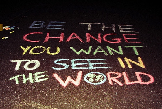 be-the-change-you-want-to-see-in-the-world-sayings-cute.jpg
